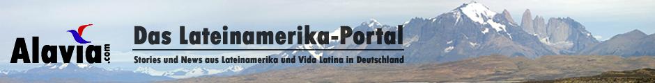 Alavia.com – Das Lateinamerika-Portal - Stories und News aus Lateinamerika und Vida Latina in Deutschland